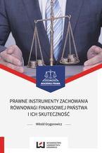 Prawne instrumenty zachowania równowagi finansowej państwa i ich skuteczność