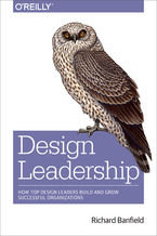 Okładka książki Design Leadership. How Top Design Leaders Build and Grow Successful Organizations