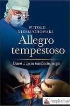 Allegro tempestoso. Dzień z życia kardiochirurga