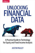 Okładka książki Unlocking Financial Data. A Practical Guide to Technology for Equity and Fixed Income Analysts