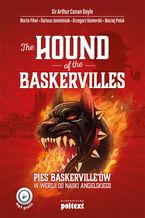 The Hound of the Baskervilles. Pies Baskerville'ów w wersji do nauki angielskiego