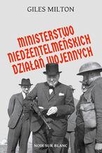 Ministerstwo niedżentelmeńskich działań wojennych