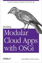 Okładka książki Building Modular Cloud Apps with OSGi. Practical Modularity with Java in the Cloud Age