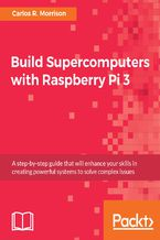 Okładka książki Build Supercomputers with Raspberry Pi 3