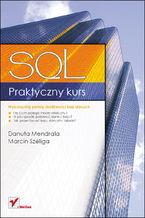 Okładka książki Praktyczny kurs SQL