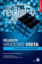 Okładka książki Rejestr Windows Vista. Praktyczne przykłady