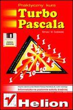 Okładka książki Praktyczny kurs Turbo Pascala. Wydanie III