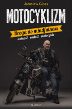 Motocyklizm. Droga do mindfulness