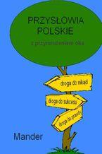 Przysłowia polskie. Z przymrużeniem oka
