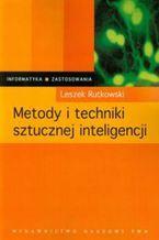 Okładka książki Metody i techniki sztucznej inteligencji