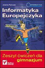 Okładka książki Informatyka Europejczyka. Zeszyt ćwiczeń dla gimnazjum