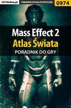 Mass Effect 2 - Atlas Świata poradnik do gry