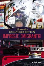 Impresje emigrantki