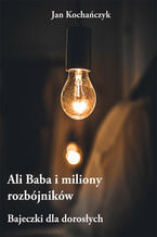 Ali Baba i miliony rozbójników