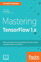 Okładka książki Mastering TensorFlow 1.x