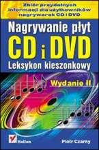 Okładka książki Nagrywanie płyt CD i DVD. Leksykon kieszonkowy. Wydanie II
