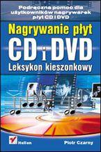 Okładka książki Nagrywanie płyt CD i DVD. Leksykon kieszonkowy