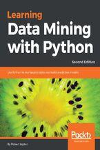 Okładka książki Learning Data Mining with Python - Second Edition