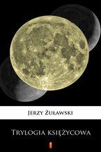 Trylogia księżycowa
