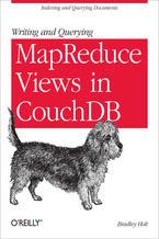 Okładka książki Writing and Querying MapReduce Views in CouchDB