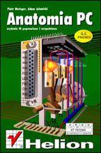 Okładka książki Anatomia PC. Wydanie III
