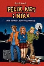 Felix, Net i Nika. Felix, Net i Nika oraz Sekret Czerwonej Hańczy