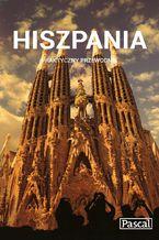 Hiszpania. Praktyczny Przewodnik