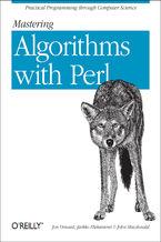 Okładka książki Mastering Algorithms with Perl. Practical Programming Through Computer Science