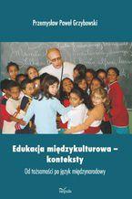 Edukacja międzykulturowa- konteksty