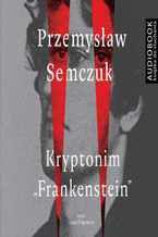 """Kryptonim """"Frankenstein"""""""
