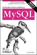 Okładka książki MySQL. Leksykon kieszonkowy. Wydanie II