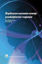 Współczesne wyzwania rozwoju przedsiębiorstw i regionów