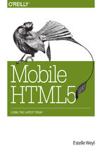 Mobile HTML5. Using the Latest Today
