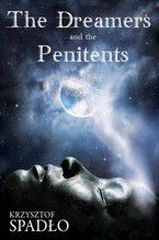 The Dreamers and the Penitents