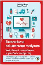 Elektroniczna dokumentacja medyczna. Wdrożenie i prowadzenie w placówce medycznej