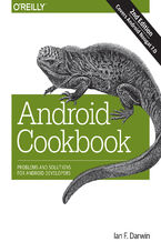 Okładka książki Android Cookbook. Problems and Solutions for Android Developers. 2nd Edition