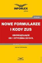 Nowe formularze i kody ZUS obowiązujące od 1 stycznia 2019 r