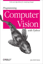 Okładka książki Programming Computer Vision with Python. Tools and algorithms for analyzing images