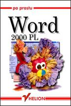Okładka książki Po prostu Word 2000 PL