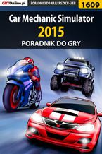 Car Mechanic Simulator 2015 - poradnik do gry