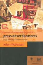 Theoretical frameworks in the study of press advertisements: Polish, English and Chinese perspective
