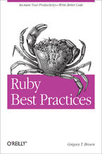 Okładka książki Ruby Best Practices. Increase Your Productivity - Write Better Code