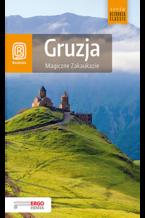 Gruzja. Magiczne Zakaukazie. Wydanie 2