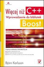 Okładka książki Więcej niż C++. Wprowadzenie do bibliotek Boost