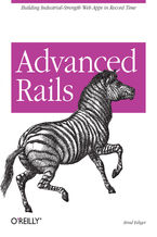 Okładka książki Advanced Rails. Building Industrial-Strength Web Apps in Record Time