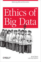 Okładka książki Ethics of Big Data. Balancing Risk and Innovation