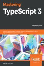 Okładka książki Mastering TypeScript 3