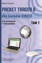 Okładka książki Packet Tracer 6 dla kursów CISCO - Tom I