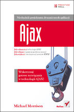 Okładka książki Ajax. Niezbędnik projektanta dynamicznych aplikacji