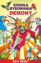Szkoła rysowania. Demony. Moje hobby